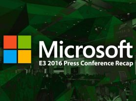 E3 2016: Microsoft Press Conference Recap