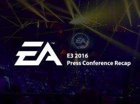 E3 2016: EA Press Conference Recap