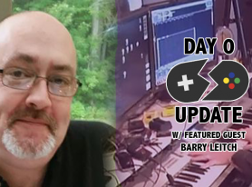 Day 0 Update #184 – Barry Leitch